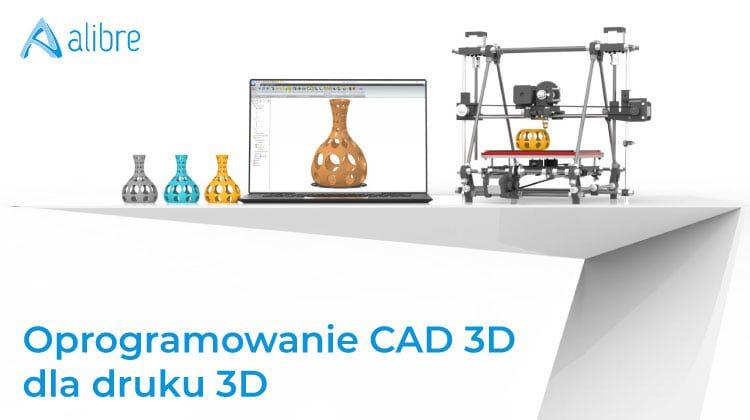 Oprogramowanie CAD 3D dla druku 3D news